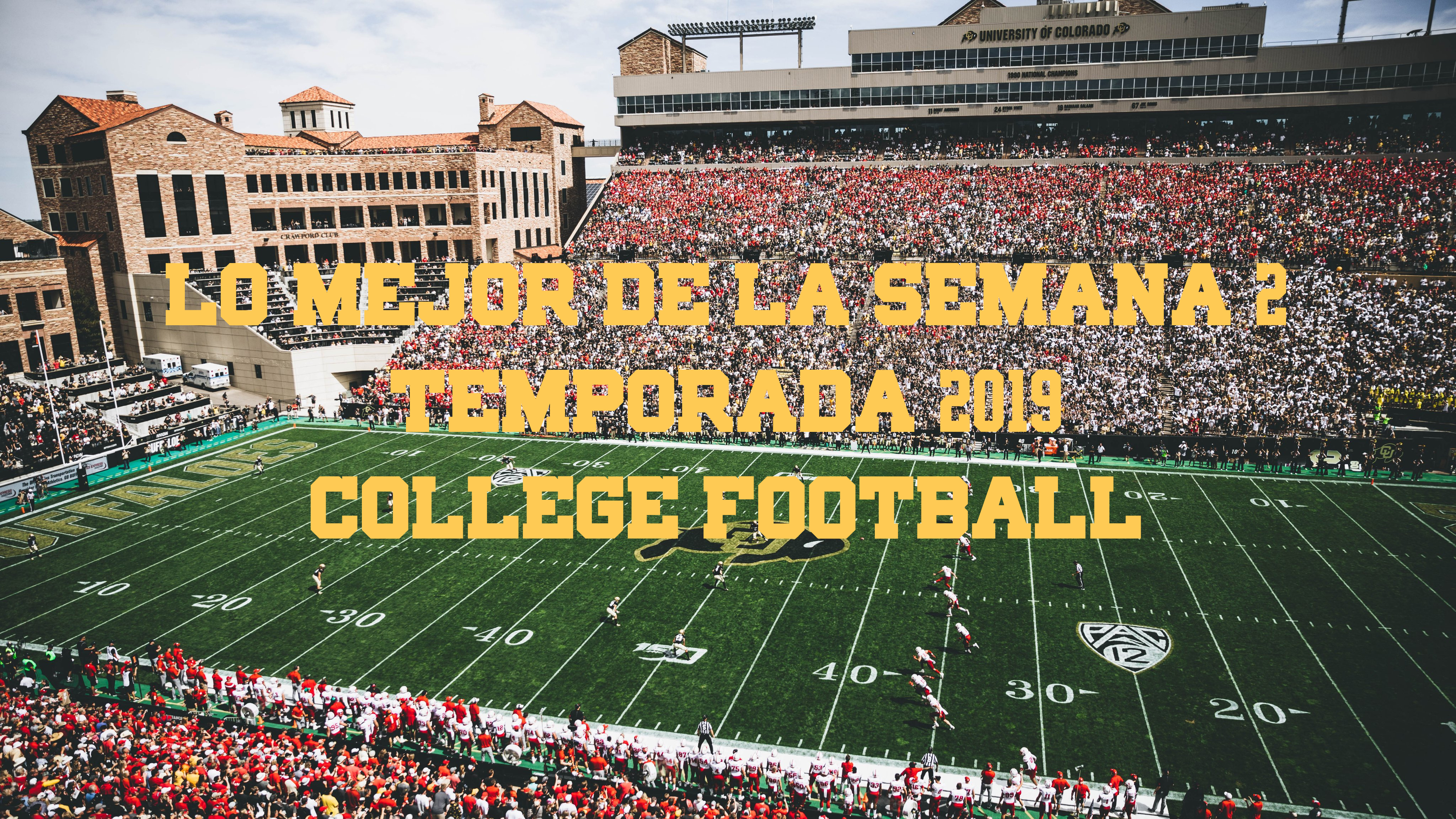 ¿Qué no os podéis perder de la Week 2 de College Football? (at Temporada 2019)