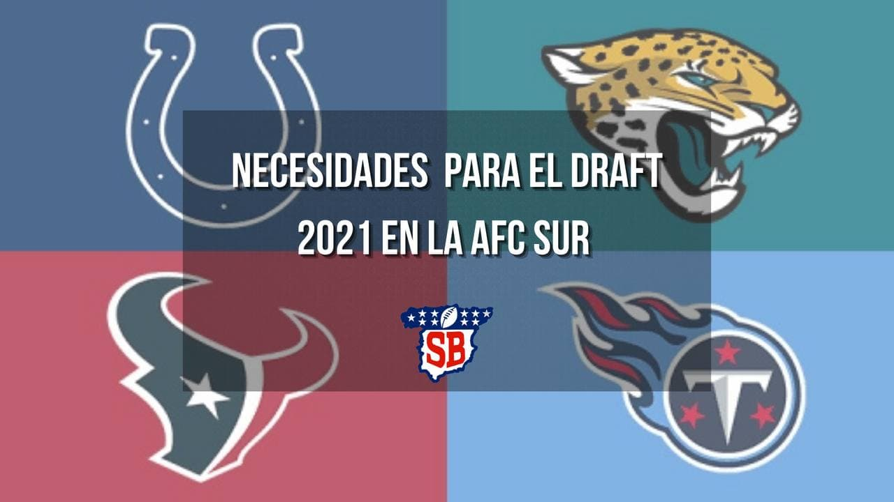 Necesidades de cara al draft: AFC South